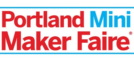 Portland Mini Maker Faire!